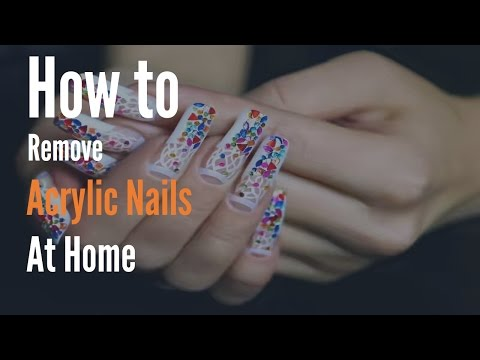 How to Remove Acrylic Nails at Home | Best of 2017 | Health Doctor