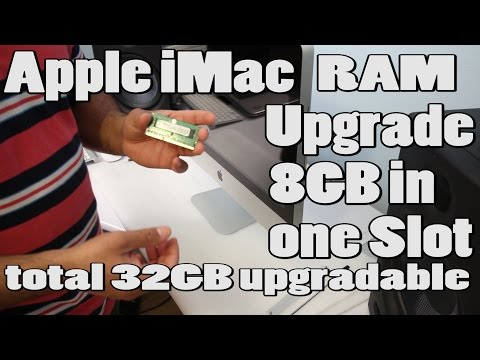 Apple iMac 32GB RAM Memory Upgradable 8GB in Slots ( How to Guide)