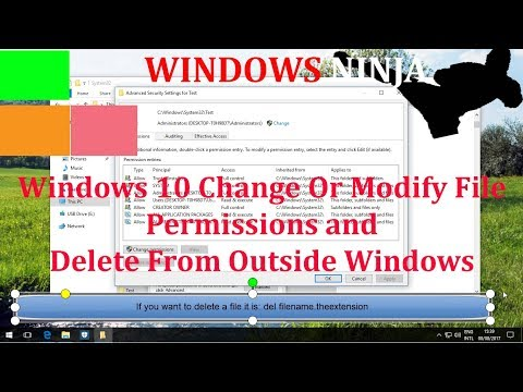 Windows 10 Change Or Modify File Permissions and Delete From Outside Windows