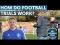 HOW DO FOOTBALL TRIALS WORK