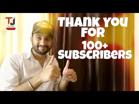Congratulations!!! 100+ Subscribers on Techie Jaspreet || Custom URL, Live stream & Channel updates