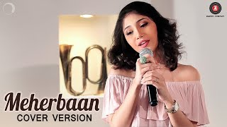 Meherbaan Cover Version | Shriya Pareek