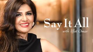 Say It All With Iffat Omar Official Promo Teaser   Najam Sethi Official