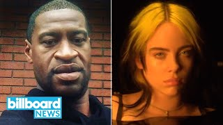 Celebrities Speak Out Over George Floyd's Death, Billie Eilish Takes on Trolls | Billboard News