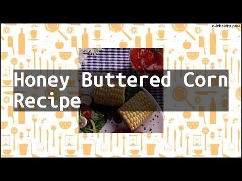Recipe Honey Buttered Corn Recipe