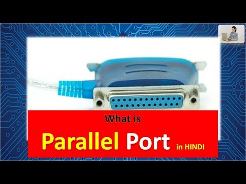 What is a Parallel Port in HINDI