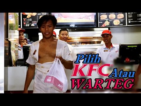 Social Experiment - GEMBEL Masuk KFC Vs GEMBEL Masuk WARTEG, Lihat Apa Yang Terjadi !!