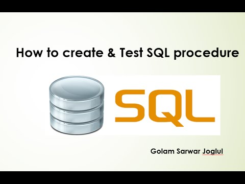 SQL Server - Create  and Test Stored Procedure