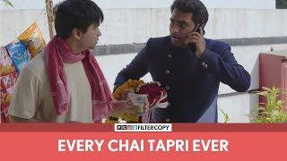 FilterCopy | Every Chai Tapri Ever | Ft. Abhinav, Viraj, Raunak, Nishaad