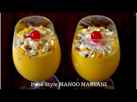 Mango Mastani - मैंगो मस्तानी -  Pune style mango Mastani - Mango milkshake with icecream recipe