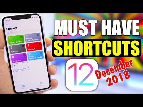 MUST HAVE iOS 12 Custom Shortcuts (December 2018)