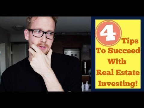 4 Tips For Success with Real Estate Investing
