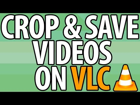 How to CROP & SAVE Videos in VLC Media Player |2.2.1| Simple & Easy!