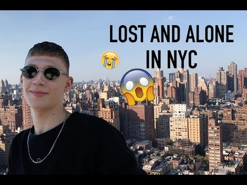 Lost and Alone in NYC - SEND HELP  | Vlog 004