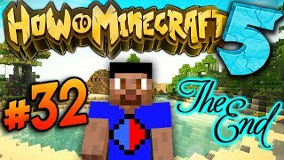 SEASON FINALE! - How To Minecraft S5 #32