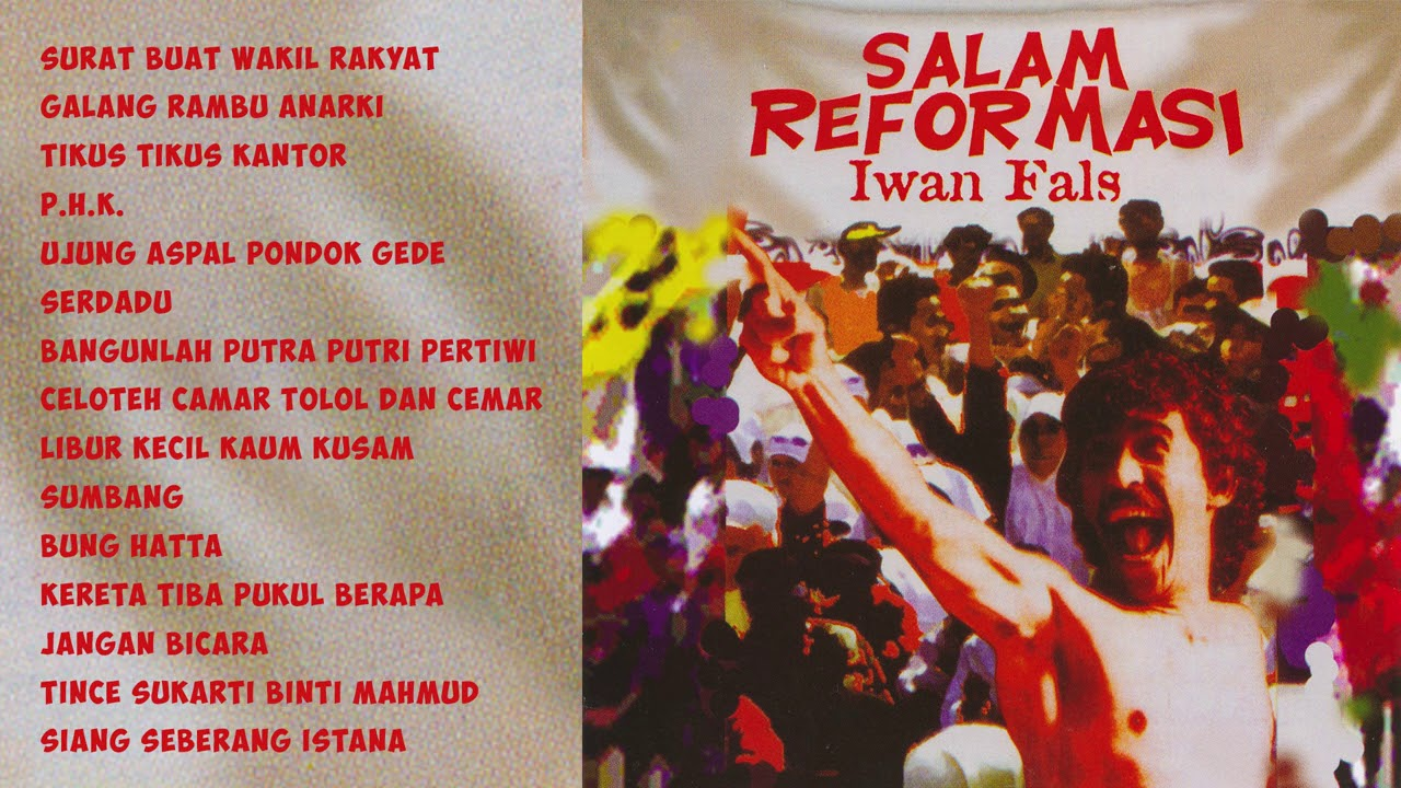Iwan Fals - Salam Reformasi | Compilation Audio HQ