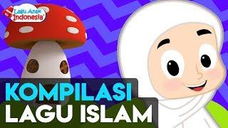 Kompilasi Lagu Anak Islami - 15 Menit - Lagu Anak Indonesia