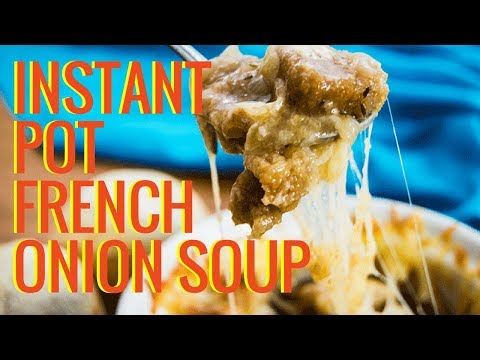 French Onion Soup   INSTANT POT RECIPES   The Starving Chef