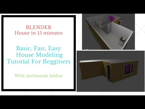Blender House Modeling For Absolute Beginners (Archimesh Addon) Tutorial In 15 Minutes