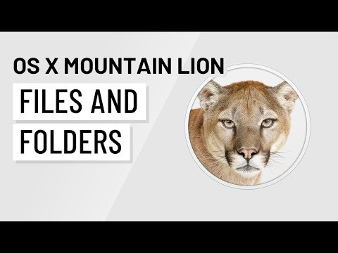 Mac OS X Mountain Lion: Working with Files and Folders