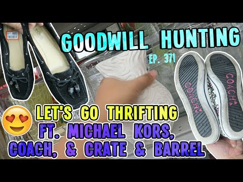 LET'S GO THRIFTING FT. MICHAEL KORS, COACH, & CRATE & BARREL | GOODWILL HUNTING EP. 371