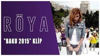 Röya - European Games Baku 2015