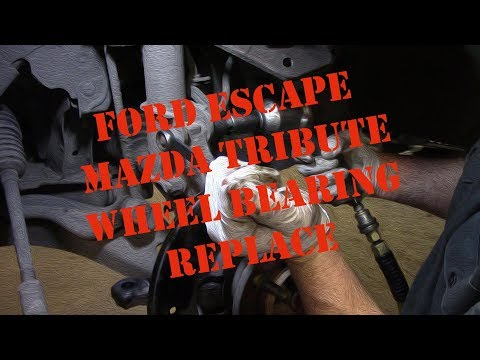 Ford Escape Mazda Tribute Wheel Bearing Replace