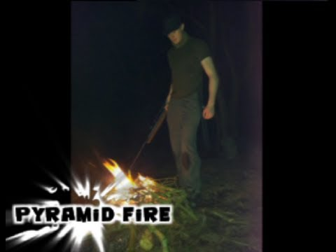 HOW TO MAKE A SURVIVAL PYRAMID FIRE