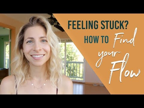 3 STEPS TO GETTING UNSTUCK & FINDING YOUR FLOW