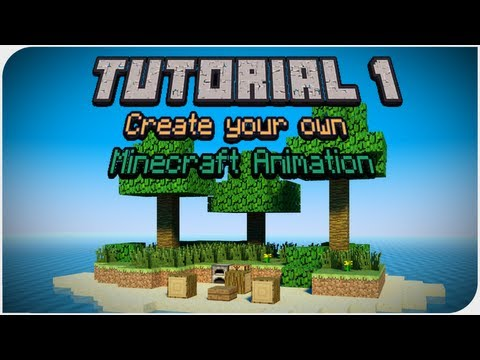 Creating your own Minecraft Animation - Part 1