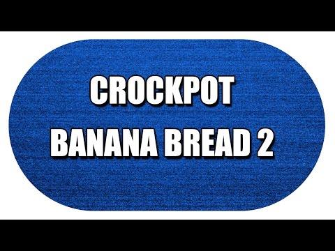 CROCKPOT BANANA BREAD 2 - MY3 FOODS - EASY TO LEARN