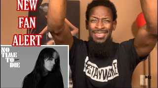 BILLIE EILISH | NO TIME TO DIE (REACTION) New Fan‼️