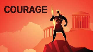 Courage | The Art of Facing Fear