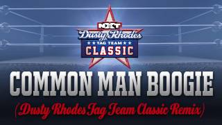 Common Man Boogie (Dusty Rhodes Tag Team Classic Remix)