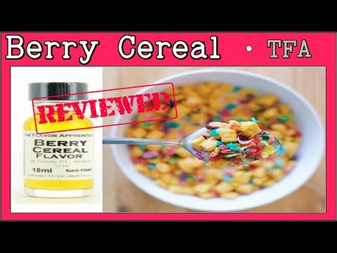 Berry Cereal  TFA / TPA – Review & Recipe [Crunchy Berry Cereal Review for Diy Eliquids]