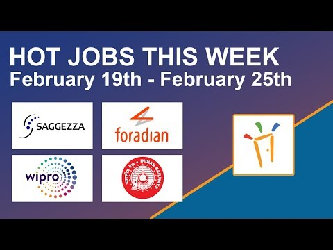 Freshersworld Hot Jobs Of The Week-(Feb 19th–Feb 25th) – RRB, Foradian Technologies, Wipro, Saggezza