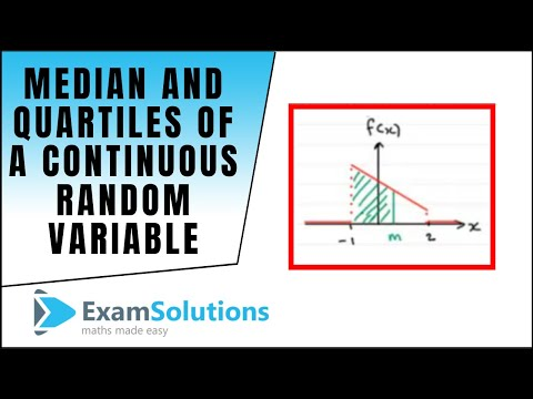 median and quartiles of a continuous random variable. Example : ExamSolutions