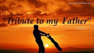 """Father poems / father day poem - """"A tribute to my father"""""""