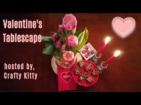 ROMANTIC TABLE FOR TWO || VALENTINES DAY TABLESCAPE COLLAB || hosted by CRAFTY KITTY