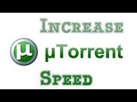 How To Increase Downloading Speed on uTorrent EASY*