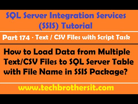 Load Data from Multiple Text/CSV Files to SQL Server Table with File Name in SSIS Package -P174