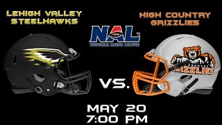 Lehigh Vally Steelhawks vs. High Country Grizzlies
