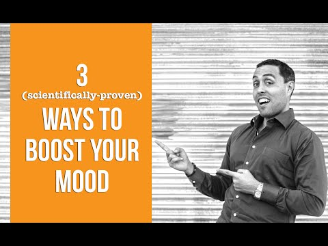 3 Proven Ways To Boost Your Mood