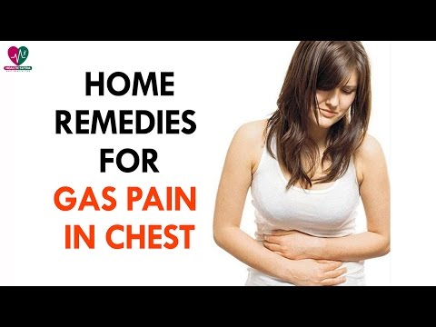 Home Remedies For Gas Pain In Chest - Health Sutra