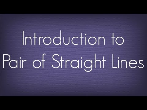 Introduction To Pair Of Straight Lines l Maths Geometry