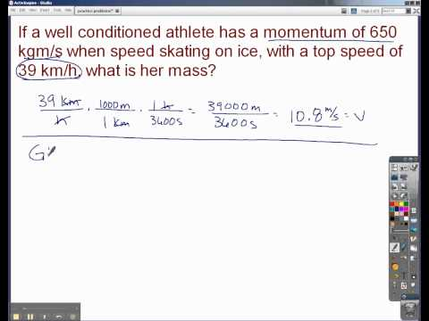 Finding mass when given momentum and velocity