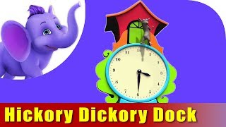 Baby Nursery Rhyme Songs - Hickory Dickory Dock