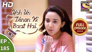 Yeh Un Dinon Ki Baat Hai - Ep 170 - Full Episode - 30th