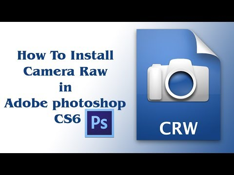 How to install camera raw filter to Adobe Photoshop cs6 100% working