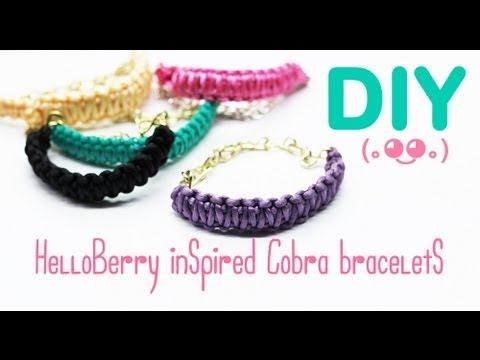 DIY HelloBerry Inspired (Cobra Braid Bracelets)